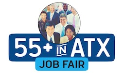 55+ in ATX Job Fair Series